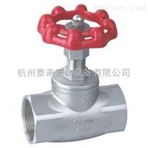 不鏽鋼螺紋截止閥B型截止閥J11W
